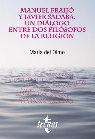 Manuel Fraijó y Javier Sádaba: Un diálogo entre dos filósofos de la religión