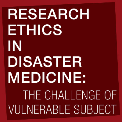 Research Ethics in Disaster Medicine